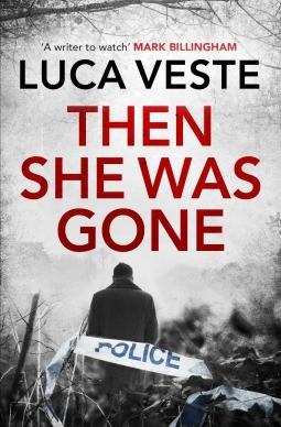 Then She Was Gone: Luca Veste