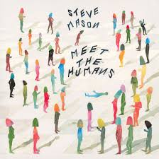 steve-mason-meet-the-humans