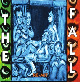 The_Fall_-_Re-Mit_album_cover