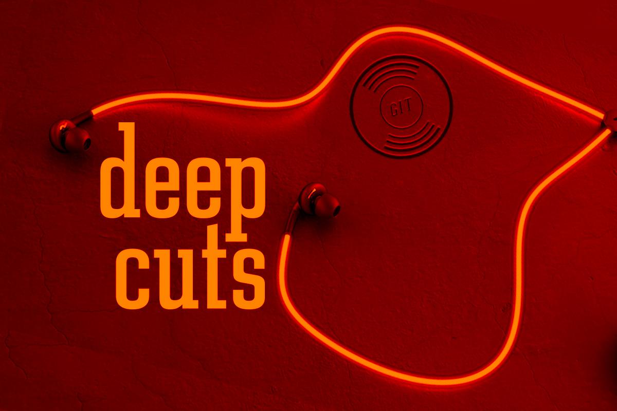 Deep Cuts #12