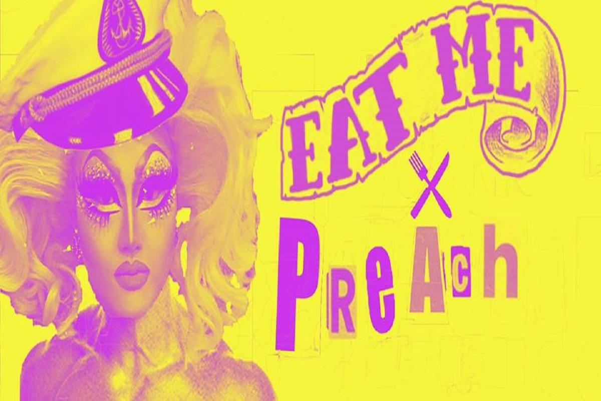 Eat Me & Preach
