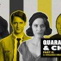 Quarantine and Chill: Part II