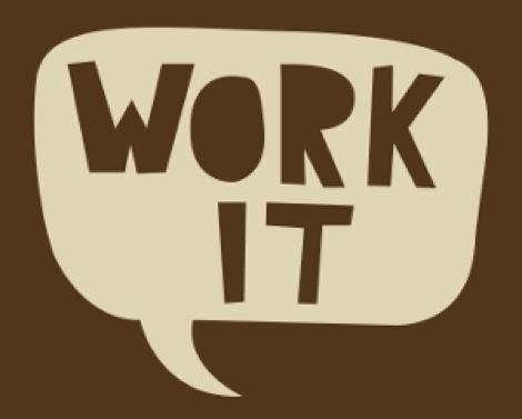 Work it_brown_300_pixels.jpg