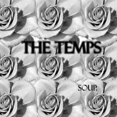 The_Temps_Soup