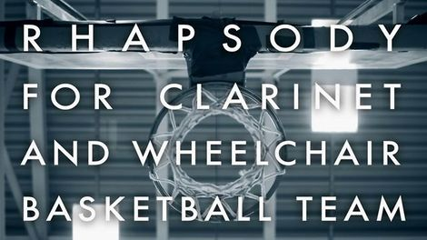 Rhapsody for Clarinet and Wheelchair basketball team.jpg