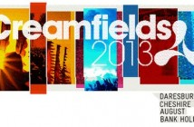 creamfields-2013-line-up-tickets