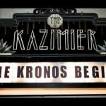 Kronos Begins
