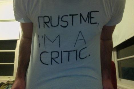 trust-me-Im-a-critic.jpg