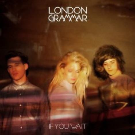 london-grammar-if-you-wait.jpg