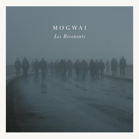 mogwai-Les-Revenants.jpg