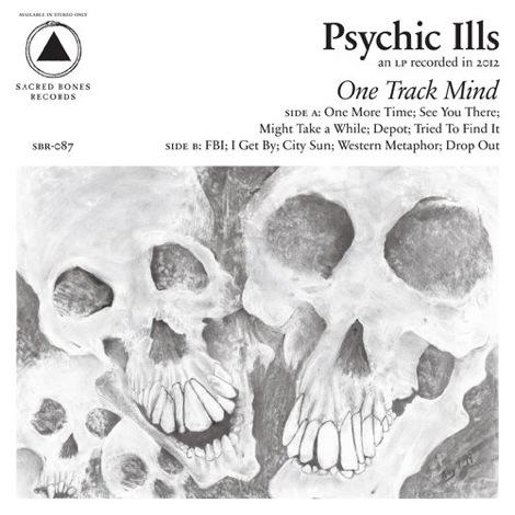 psychic-ills-one-track-mind.jpg
