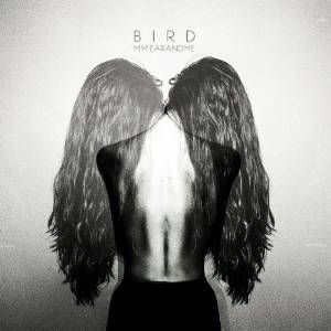 Bird_My_Fear_And_me