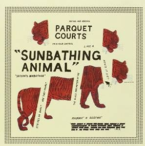 Parquet_Courts_Sunbathing_Animal