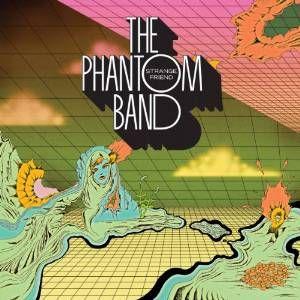 Phantom_Band_Strange_Friend