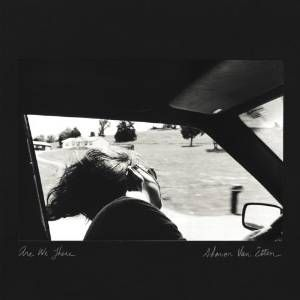 Sharon_Van_Etten_Are_We_There