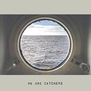 We_Are_Catchers