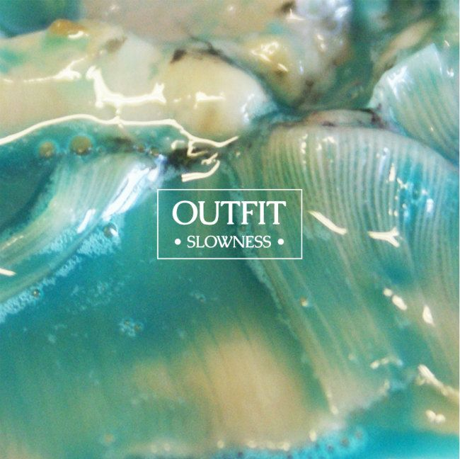 Outfit's new album Slowness