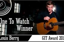 Louis Berry - The GIT Award 2015 One To Watch winner
