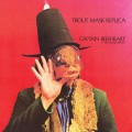 Captain Beefheart's Trout Mask Replica