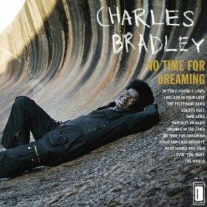 charles_bradley_no_time_for_dreaming