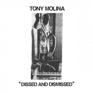 tony_molina_dissed_dismissed