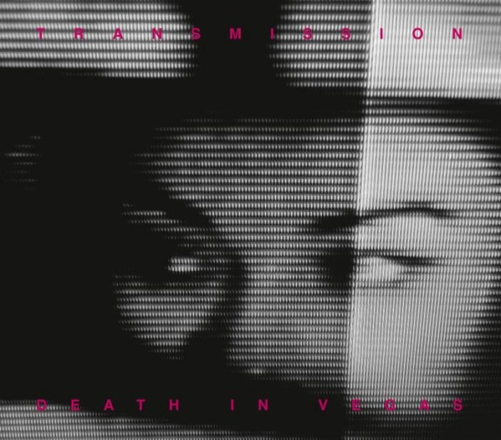 Death In Vegas - Transmission