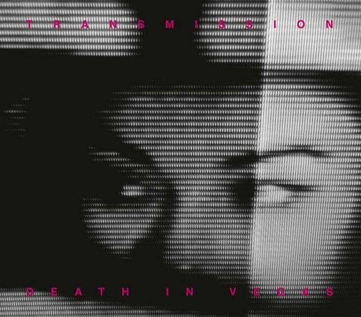 Death In Vegas - Transmission