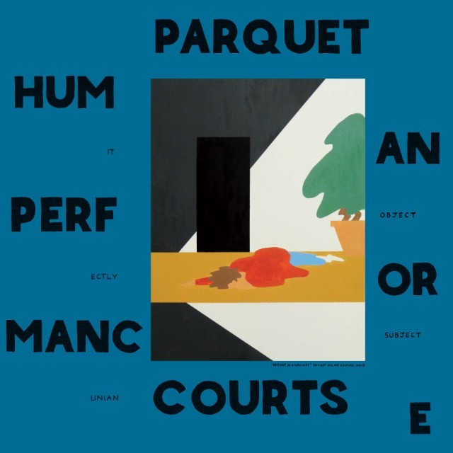 Parquet-Courts-Human-Performance-640x640